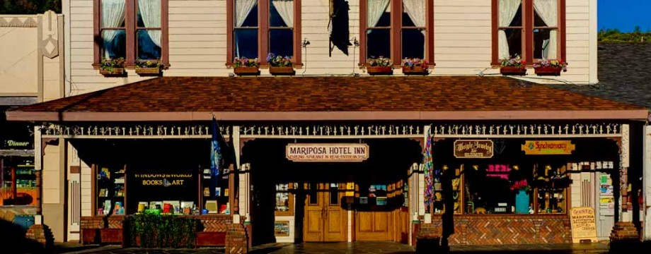 A Historic Hotel In Mariposa California The Home Of Yosemite National Park